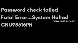 Password check failed system halted