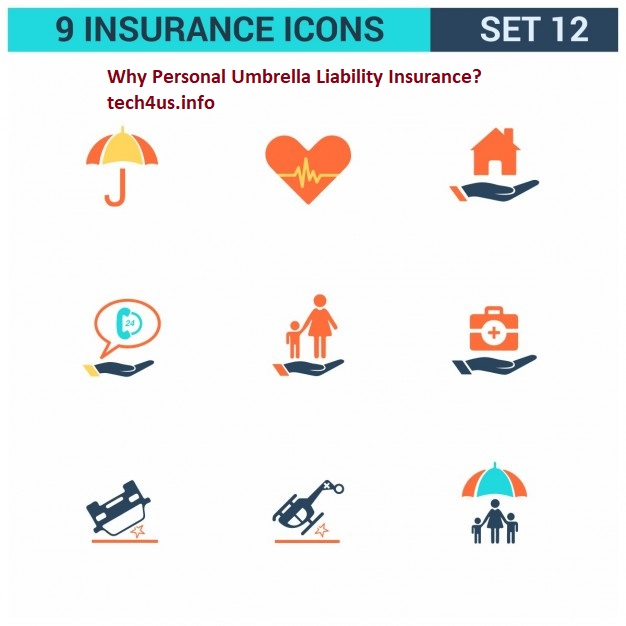 Why Personal Umbrella Liability Insurance? tech4us