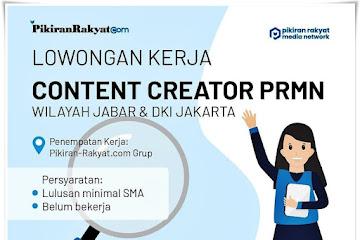 Lowongan Kerja Content Creator PRMN Pikiran Rakyat