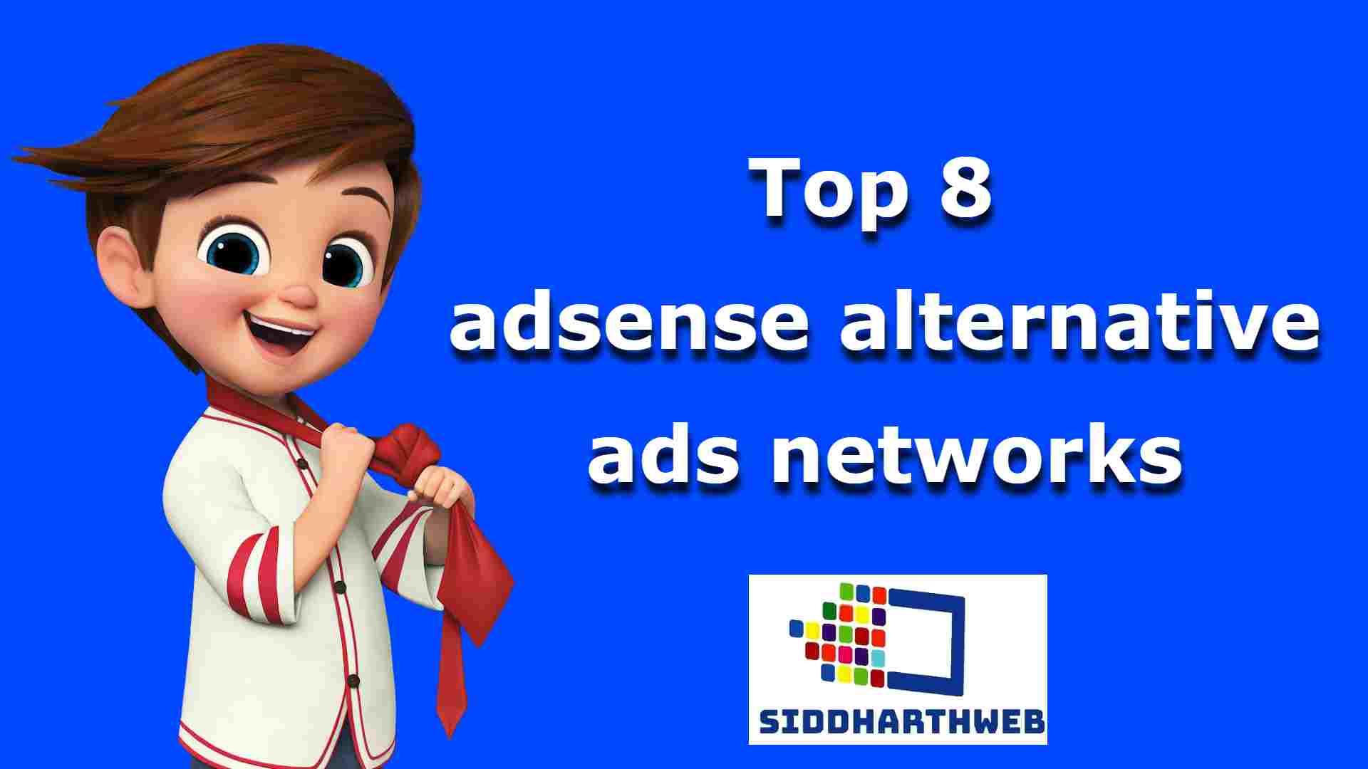 Top 8 adsense alternative ads networks