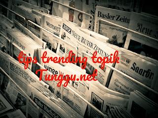 Tips Trending Topik-
