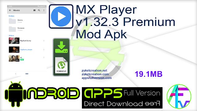 MX Player v1.32.3 Premium Mod Apk