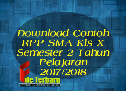Download Contoh RPP SMA Kls X Semester 2 Tahun Pelajaran 2017/2018