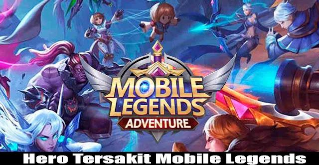 10+ Hero Tersakit dan Terbaik di Mobile Legends, Update Agustus 2020,