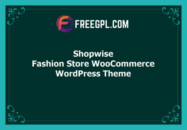Shopwise – Fashion Store WooCommerce Theme Free Download