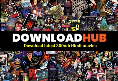 DownloadHub 2020 – 300MB Dual Audio Bollywood Movies Download.