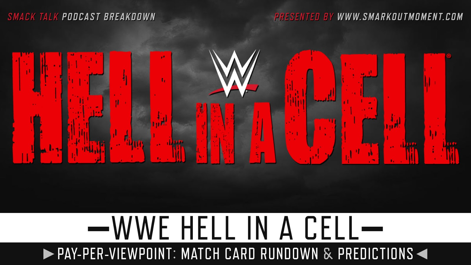 WWE Hell in a Cell 2018 spoilers podcast