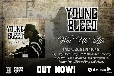 "New Album ""Wut Uh' Life"" by Trap Door Entertainment Artist Young Bleed Now Available"