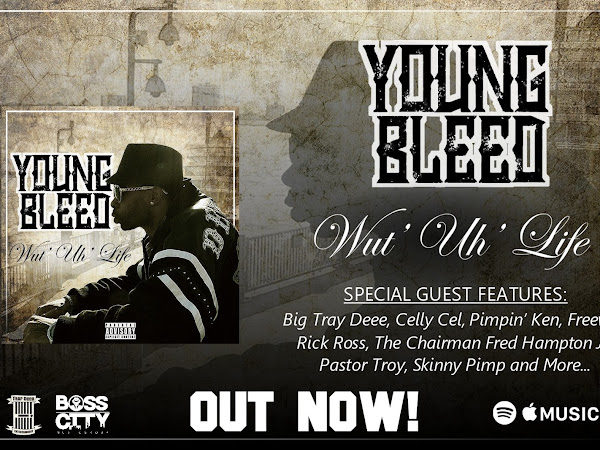 """New Album """"Wut Uh' Life"""" by Trap Door Entertainment Artist Young Bleed Now Available"""