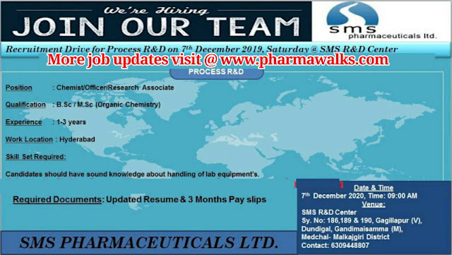 SMS Pharmaceuticals walk-in interview for Process R&D on 7th Dec' 2019
