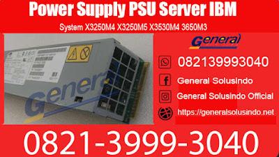 Harga Power Supply PSU Server IBM Surabaya Murah