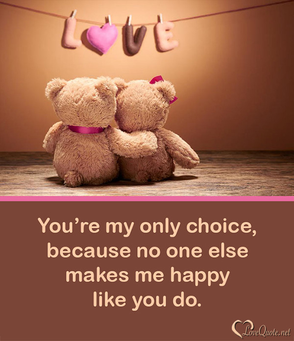 Only choice love quote