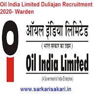Oil India Limited Duliajan Recruitment 2020- Warden