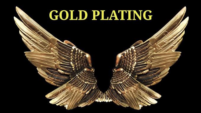 गोल्ड प्लेटिंग क्या है? गोल्ड इलेक्ट्रोप्लेटिंग, गोल्ड प्लेटिंग के प्रकार, गोल्ड प्लेटिंग प्रोसेस