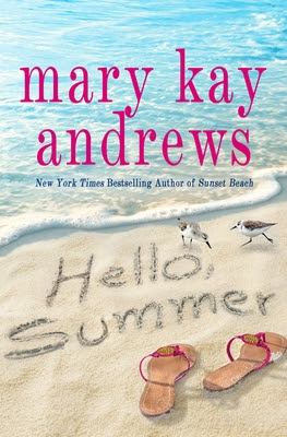Hello Summer by Mary Kay Andrews