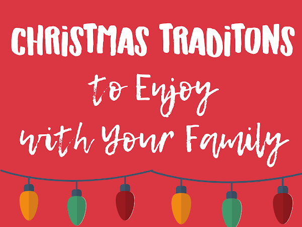 Christmas Traditions to Enjoy