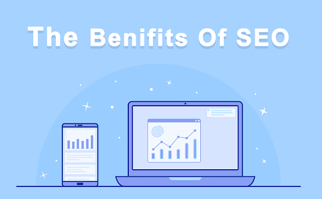 The 7 Benefits of Search Engine Optimization in 2020
