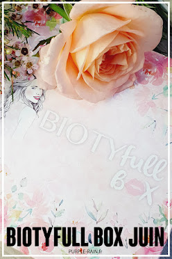 Blog PurpleRain Unboxing - Biotyfull Box de Juin 2021 : «La Rosée»