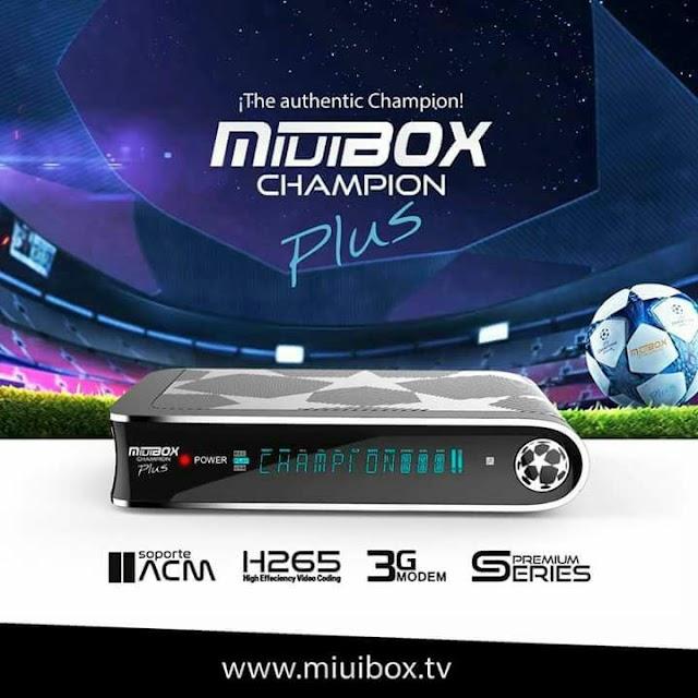MIUIBOX CHAMPION PLUS NOVA ATUALIZAÇÃO V1.33 - 22/05/2019
