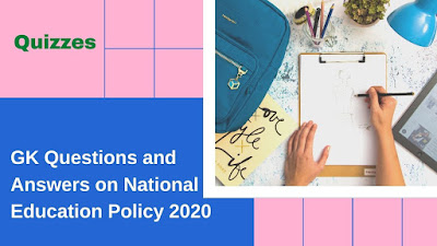 gk-questions-and-answers-on-national-Education-Policy