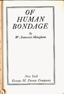 Title page of the First Edition of Of Human Bondage by W. Somerset Maugham