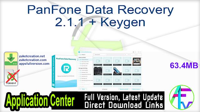 PanFone Data Recovery 2.1.1 + Keygen