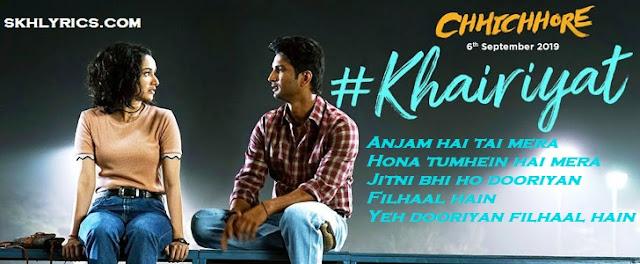 Khairiyat Lyrics With English Meaning - Arijit Singh | Chhichhore