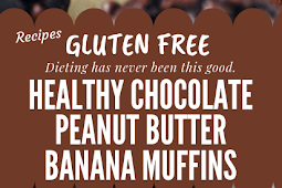 Healthy Chocolate Peanut Butter Banana Muffins Gluten free #glutenfree