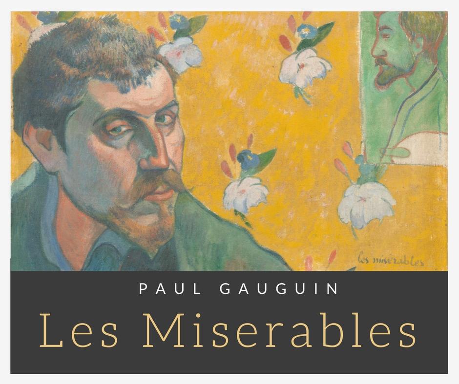 Paul Gauguin Self Portrait Les Miserables