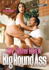 My sister has a Big round ass xXx (2015)