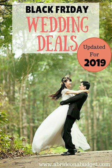 Bride and groom. Text reads: Black Friday Wedding Deals Updated for 2019.