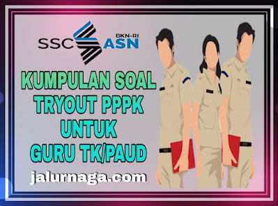 Soal Tryout PPPK untuk Guru TK dan PAUD