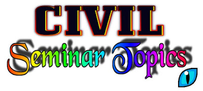 new seminar topics in civil engineering