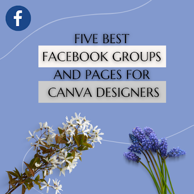 Five best Facebook groups and pages for Canva designers