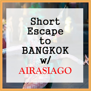 SHORT ESCAPE TO BANGKOK WITH AIRASIA GO!