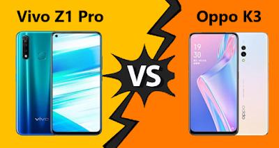 Spesifikasi Vivo z1 Pro vs Oppo K3