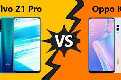 ADU Spesifikasi Vivo Z1 Pro dan Oppo K3, Beserta Harganya