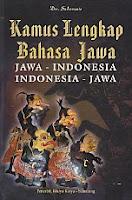 Judul  : KAMUS LENGKAP BAHASA JAWA (Jawa - Indonesia; Indonesia - Jawa)