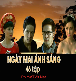 Xem Ngày Mai Ánh Sáng Tập 39 40 - FULL HD VTV3