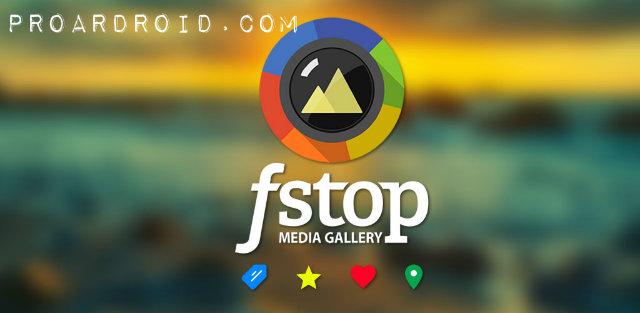 تحميل تطبيق عارض الصور F-Stop Gallery Pro النسخة المدفوعة للاجهزة الاندرويد