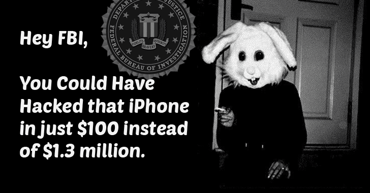 Instead of spending $1.3 million, FBI could have Hacked iPhone in just $100