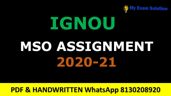 Ignou MSO Assignments 2020-21
