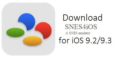 SNES4iOS For iOS 10.0.2/10.1 9.3 Without Jailbreak For iPhone iPad