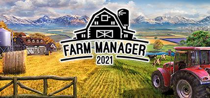 تحميل لعبة Farm Manager 2021