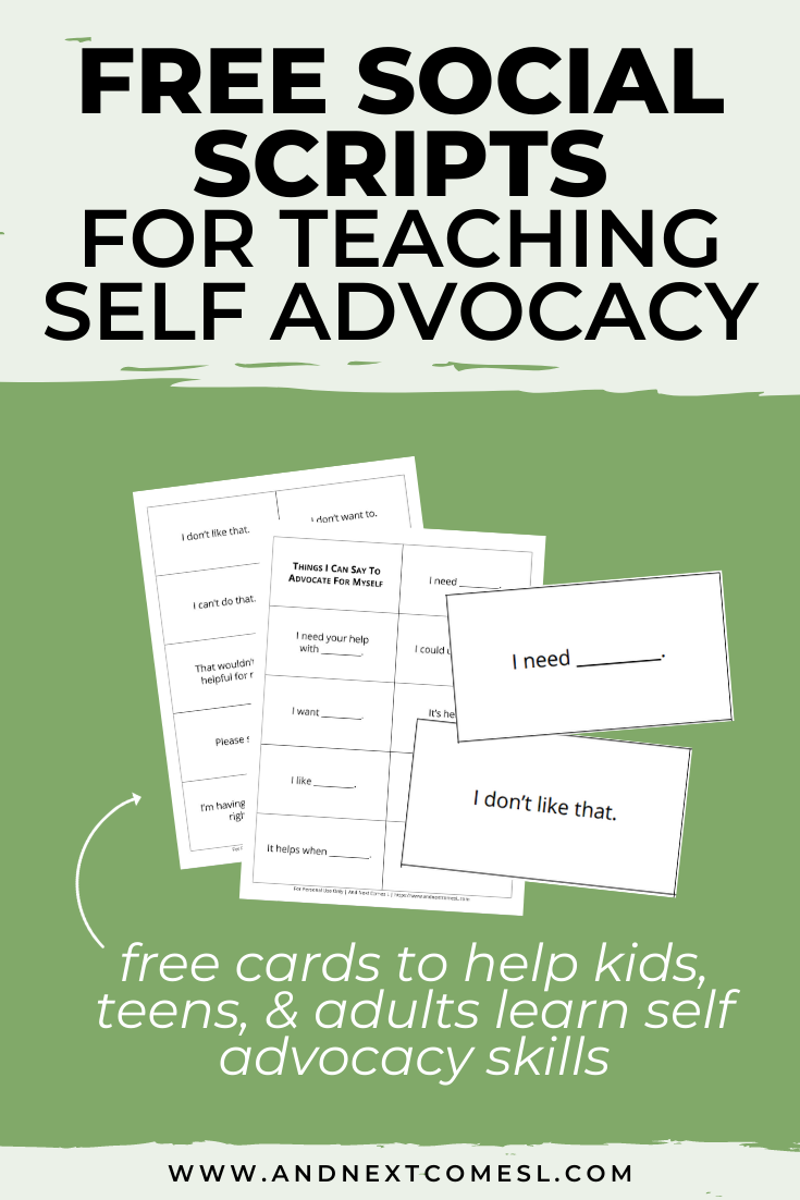 Free printable self advocacy scripts that teach kids, teens, and adults how to advocate for themselves and their needs
