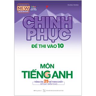 Chinh Phục Đề Thi Vào 10 Môn Tiếng Anh (Tái Bản) ebook PDF-EPUB-AWZ3-PRC-MOBI