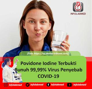 Povidone Iodine Terbukti Bunuh 99,99% Virus Penyebab COVID-19