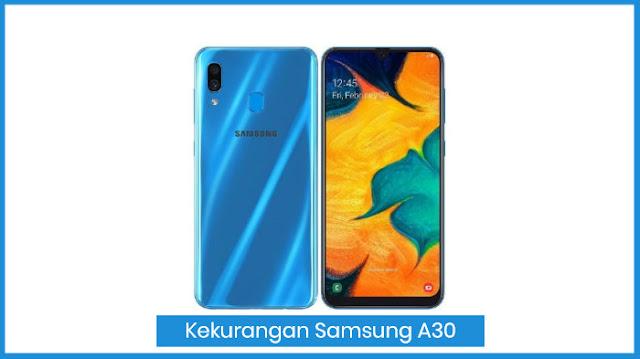 Kekurangan HP Samsung A30