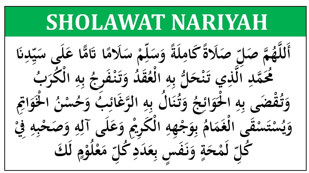 Sholawat Nariyah / Tafrijiyah Lengkap Penjelasan dan Khasiyatnya