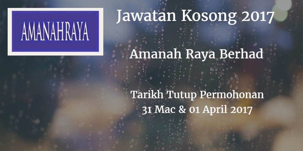 Jawatan Kosong Amanah Raya Berhad 31 Mac & 01 April 2017